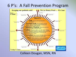 6 P's:  A Fall Prevention Program