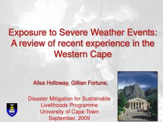 Exposure to Severe Weather Events: A review of recent experience in the Western Cape