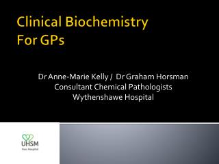 Clinical Biochemistry For GPs