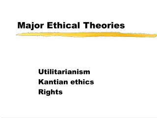 Major Ethical Theories