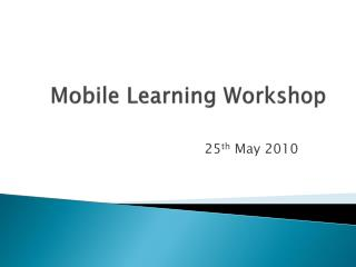 Mobile Learning Workshop