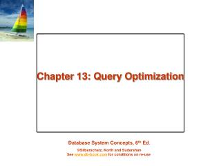 Chapter 13: Query Optimization