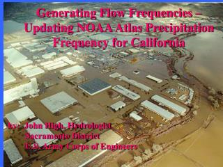 Generating Flow Frequencies –  Updating NOAA Atlas Precipitation Frequency for California