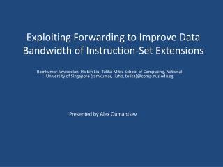 Exploiting Forwarding to Improve Data Bandwidth of Instruction-Set Extensions