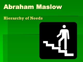 Maslow,,,,