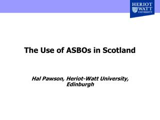 The Use of ASBOs in Scotland