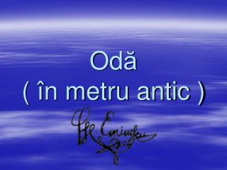 Od ă (  î n metru antic )