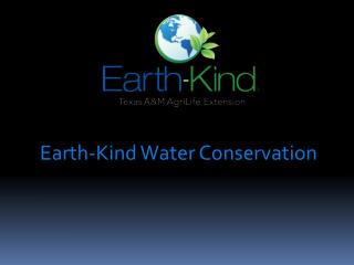 Earth-Kind Water Conservation