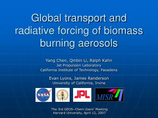 Global transport and radiative forcing of biomass burning aerosols
