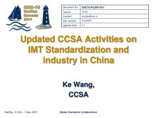 Updated CCSA Activities on IMT Standardization and industry in China