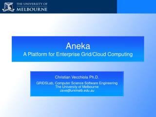 Aneka  A Platform for Enterprise Grid/Cloud Computing