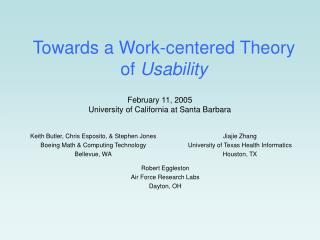 Towards a Work-centered Theory  of Usability