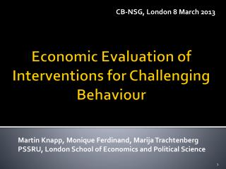 Economic Evaluation of Interventions for Challenging  Behaviour