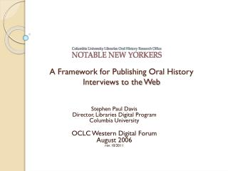 A Framework for Publishing Oral History Interviews to the Web