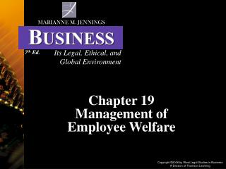 Chapter 19 Management of  Employee Welfare