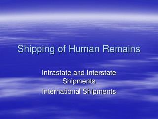 Shipping of Human Remains