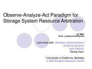 Observe-Analyze-Act Paradigm for Storage System Resource Arbitration