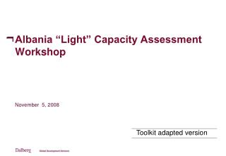"Albania ""Light"" Capacity Assessment Workshop"