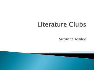 Literature Clubs