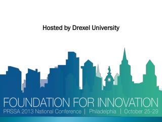 Hosted by Drexel University