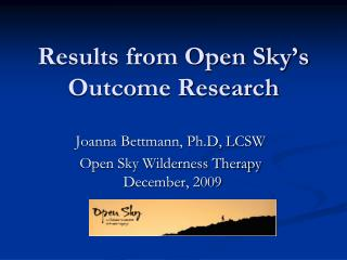 Results from Open Sky's Outcome Research