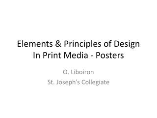Elements & Principles of Design In Print Media - Posters