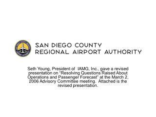 Review of Aviation Activity Forecast Methodologies San Diego County Regional Airport Authority