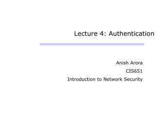 Lecture 4: Authentication