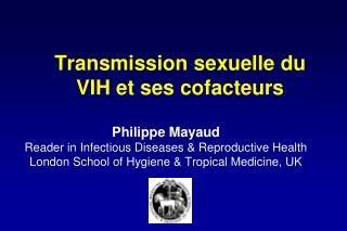 Transmission sexuelle du VIH et ses cofacteurs