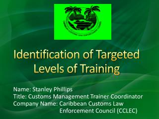 Identification of Targeted Levels of Training