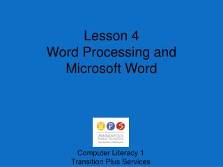 Lesson  4 Word Processing and Microsoft Word