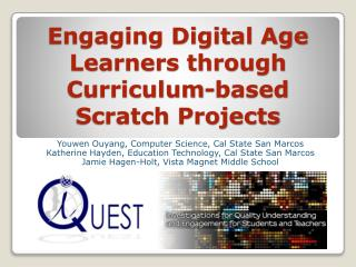 Engaging Digital Age Learners through  Curriculum-based Scratch Projects