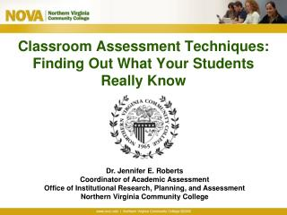 Classroom Assessment Techniques: Finding Out What Your Students Really Know