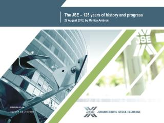 The JSE – 125 years of history and progress