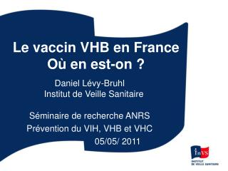 Le vaccin VHB en France Où en est-on ?
