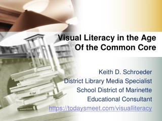 Visual Literacy in the Age Of the Common Core