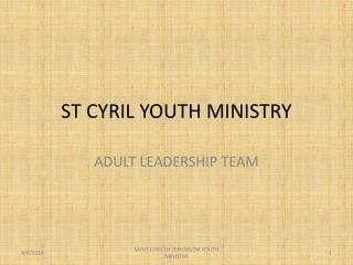 ST CYRIL YOUTH MINISTRY