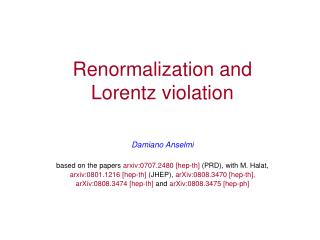 Renormalization and  Lorentz violation