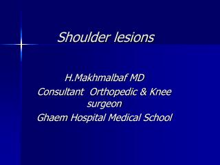 Shoulder lesions
