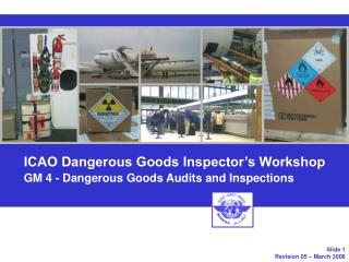 ICAO Dangerous Goods Inspector's Workshop