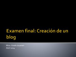 Examen final: Creación de un blog