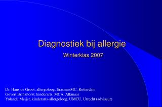 Diagnostiek bij allergie Winterklas 2007