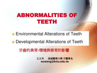 ABNORMALITIES OF TEETH