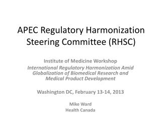 APEC Regulatory Harmonization Steering Committee (RHSC)