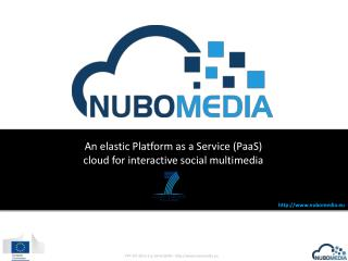 An elastic Platform as a Service ( PaaS ) cloud for interactive social multimedia