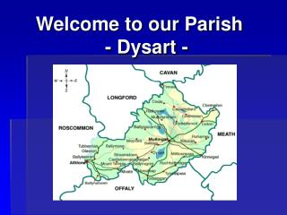 Welcome to our Parish                 - Dysart -