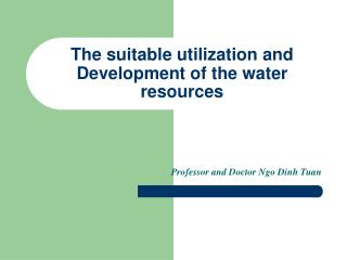 The suitable utilization and Development of the water resources