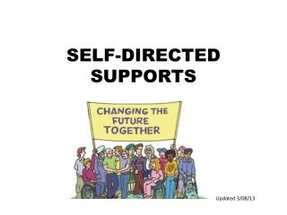 SELF-DIRECTED SUPPORTS