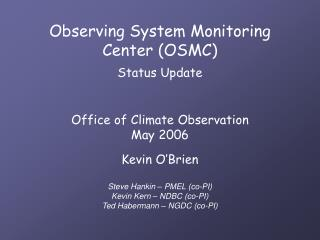 Observing System Monitoring Center (OSMC) Status Update