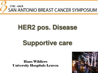 HER2 pos. Disease Supportive care